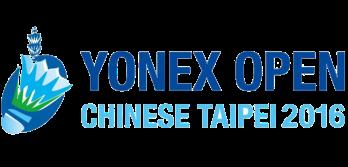 YONEX Chinese Taipei Open 2016